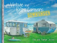 Vintage and Retro Caravans by Don Jessen